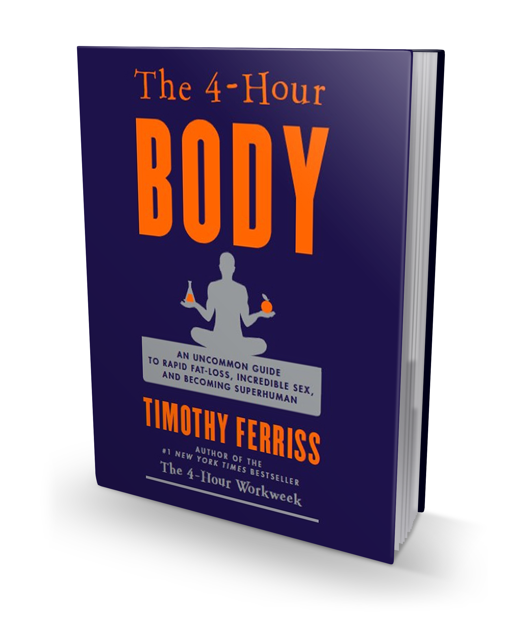 Four Hour Body by Tim Ferriss